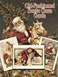 Old-Fashioned Santa Claus Cards: 24 Cards (Dover Postcards)