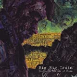 Goodbye to the Age of Steam by Big Big Train (2011-05-03)