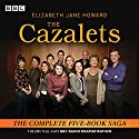 The Cazalets: The Epic Full-Cast BBC Radio Dramatisation Audiobook by Elizabeth Howard, Sarah Daniels, Lin Coghlan Narrated by Penelope Wilton, Full Cast