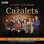 The Cazalets: The Epic Full-Cast BBC Radio Dramatisation | Elizabeth Howard,Sarah Daniels,Lin Coghlan