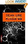 Plague Trilogy: Plague 99 (Hodder Sil...