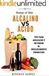 Alcalino vs �cido: Tips para adelgaza...