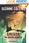 Gregor the Overlander: Book One in th...