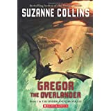 Gregor the Overlander: Book One in the Underland Chroniclesby Suzanne Collins
