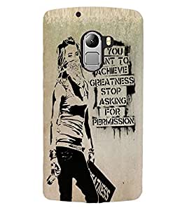 ColourCraft Image with Quote Design Back Case Cover for LENOVO VIBE K4 NOTE