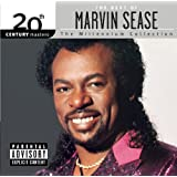 20th Century Masters: The Millennium Collection: The Best Of Marvin Sease (Explicit Version)