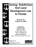 img - for Zoning, Subdivision And Land Development Law in Florida book / textbook / text book