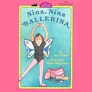 Nina, Nina Ballerina Audiobook