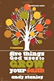 Five Things God Uses to Grow Your Faith Participant's Guide (0310324238) by Stanley, Andy