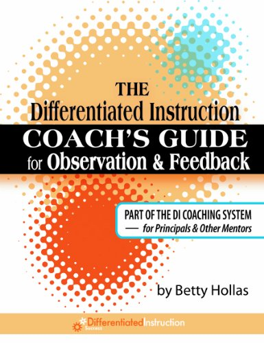 The Differentiated Instruction Coach's Guide for Observation & Feedback PDF Download Free