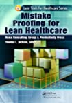Mistake Proofing for Lean Healthcare...