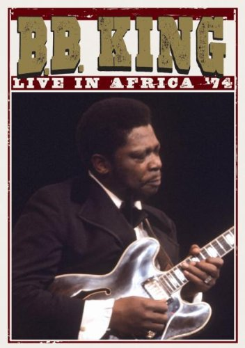 B.B. King - Live in Africa [1974] [DVD]