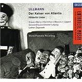 Der Kaiser Von Atlantis;Holderlin Lieder