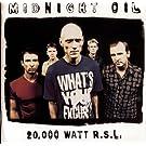 20000 Watt RSL - The Midnight Oil Collection