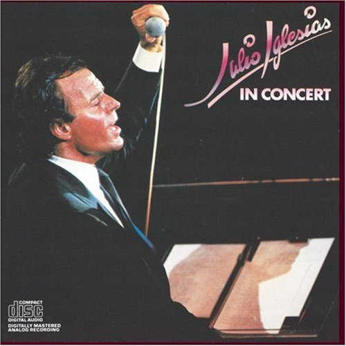 Julio Iglesias - In Concert - Zortam Music