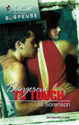 Image of Dangerous To Touch (Silhouette Romantic Suspense)