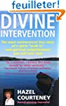 Divine Intervention: The Most Controv...