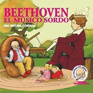 Beethoven: Una Historia Contada (Texto Completo) [Beethoven ] | [Yoyo USA, Inc]