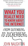 From Gutenberg to Zuckerberg: What You Really Need to Know About the Internet (English Edition)