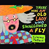 There Was an Old Lady Who Swallowed a Fly | [Simms Taback]