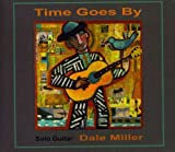 echange, troc Dale Miller - Time Goes By