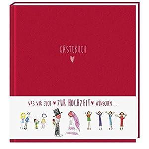 Gästebuch: Was wir Euch zur Hochzeit wünschen