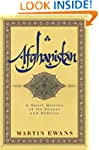 Afghanistan: A Short History of Its P...