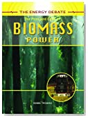 The Pros and Cons of Biomass Power (Energy Debate)