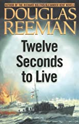 Twelve Seconds to Live (Modern Naval Fiction Library)