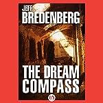 The Dream Compass | Jeff Bredenberg