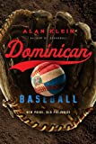 img - for Dominican Baseball: New Pride, Old Prejudice book / textbook / text book