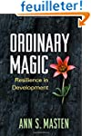 Ordinary Magic: Resilience in Develop...