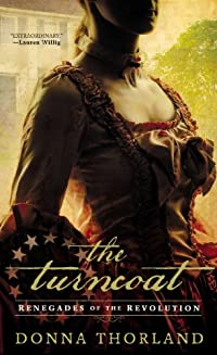 The Turncoat: Renegades Of The American Revolution by Donna Thorland ebook deal