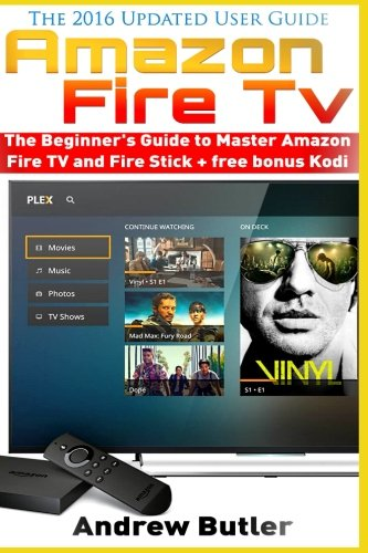 amazon-fire-tv-the-beginners-guide-to-master-amazon-fire-tv-and-fire-stick-amazon-fire-tv-tips-and-t