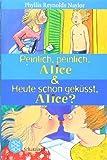 Peinlich, peinlich, Alice & Heute schon gek�sst, Alice?