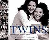 img - for By Debbie Ganz The Book of Twins: A Celebration in Words and Pictures [Hardcover] book / textbook / text book