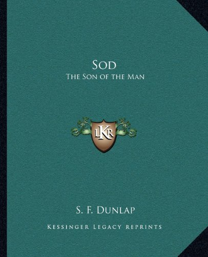 Sod: The Son of the Man