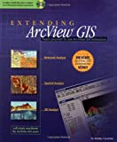 img - for Extending ArcView GIS: with Network Analyst, Spatial Analyst and 3D Analyst book / textbook / text book