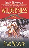 Fear Weaver (Wilderness, #57)