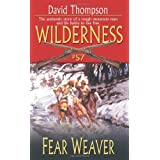 Wilderness #57: Fear Weaver (Wilderness (Paperback))by David Thompson