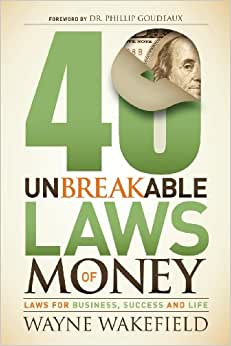 40 Unbreakable Laws of Money: Laws for Business, Success and Life ebook downloads