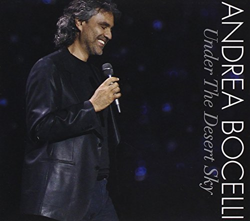 Andrea Bocelli - Andrea Bocelli Under The Desert Sky - Zortam Music