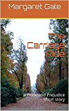 img - for The Carriage Ride: a Pride and Prejudice short story book / textbook / text book