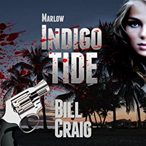 Marlow: Indigo Tide: A Key West Mystery, Book 1 | [Bill Craig]