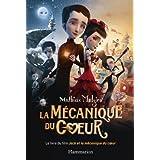 La Mécanique du cœur, le livre du film