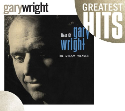 GARY WRIGHT - Best of Gary Wright: The Dream Weaver - Zortam Music