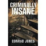 Criminally Insaneby Conrad Jones