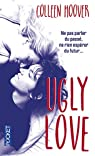Ugly Love par Hoover