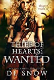 Thief of Hearts: Wanted: Slayer Tales (A Fantasy Adventure)