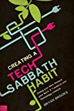 img - for Creating a Tech Sabbath Habit book / textbook / text book